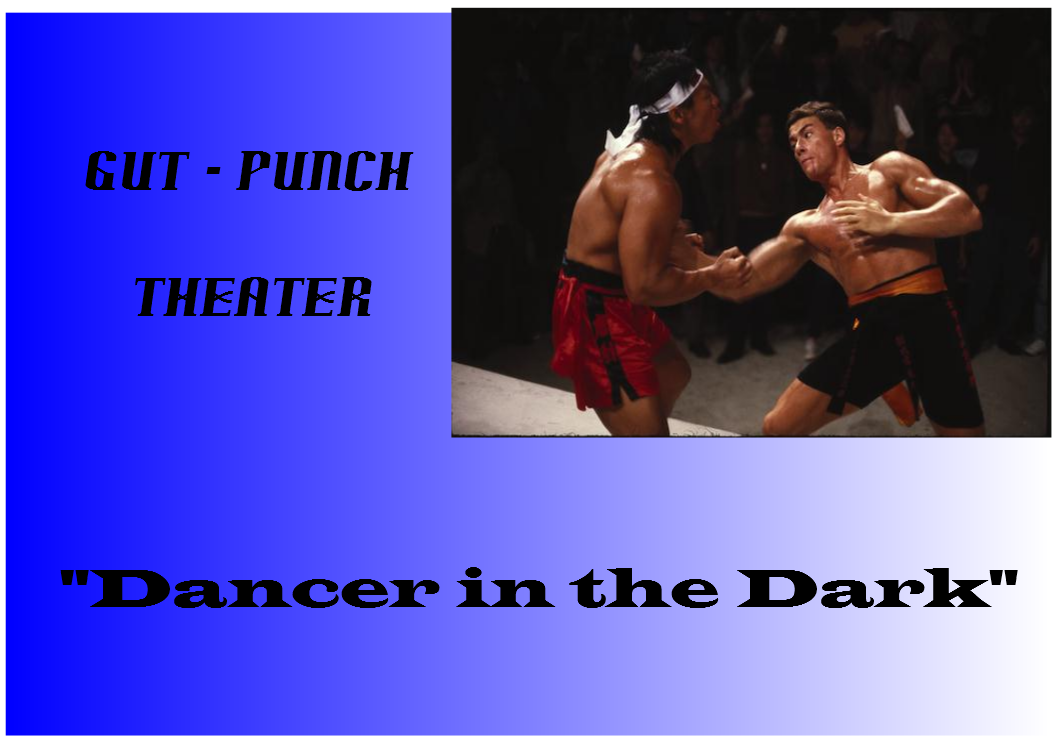 Gut-Punch Theater: Dancer in the Dark (2000)